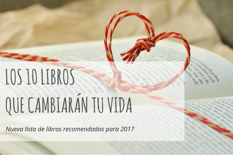 10 libros que cambiarán tu vida (2017)